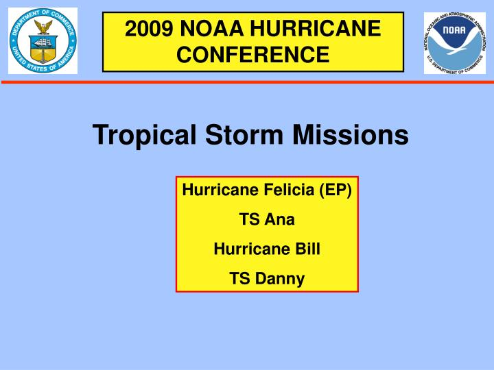 2009 NOAA HURRICANE CONFERENCE