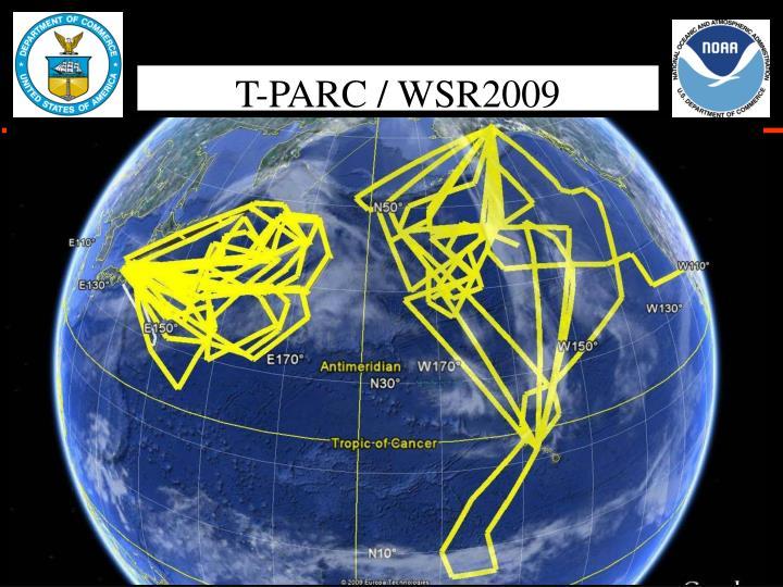T-PARC / WSR2009
