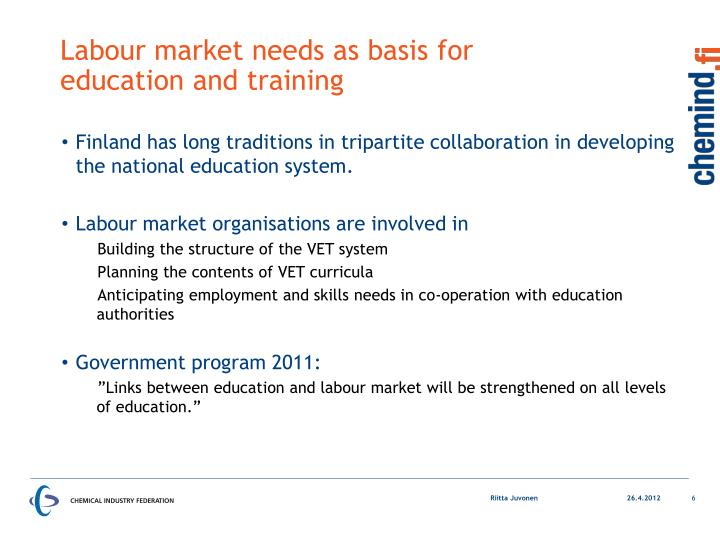 Labour market needs as basis for