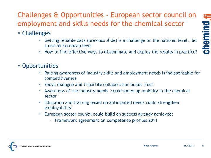 Challenges & Opportunities - European sector council on employment and skills needs for the chemical sector