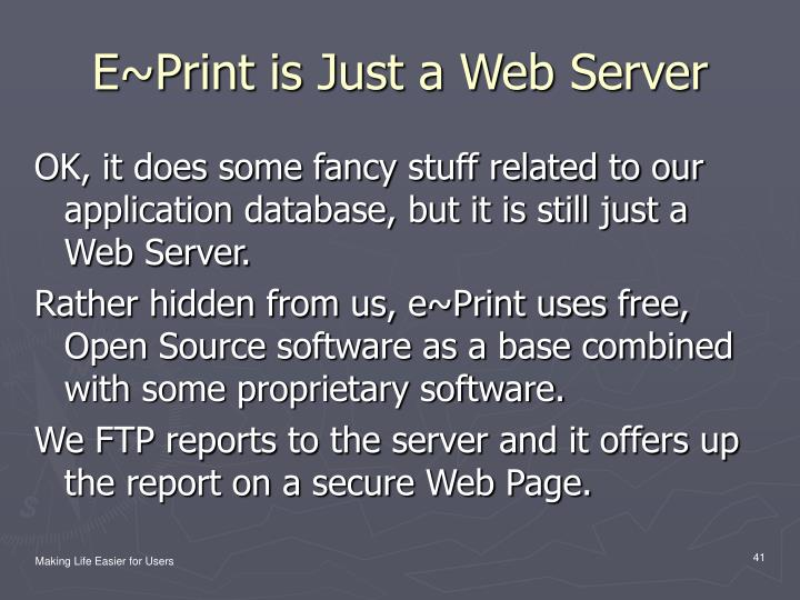 E~Print is Just a Web Server