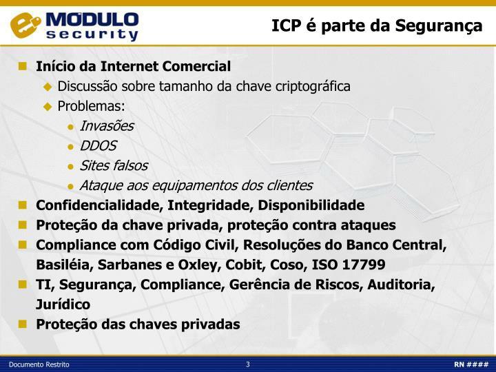 ICP é parte da Segurança