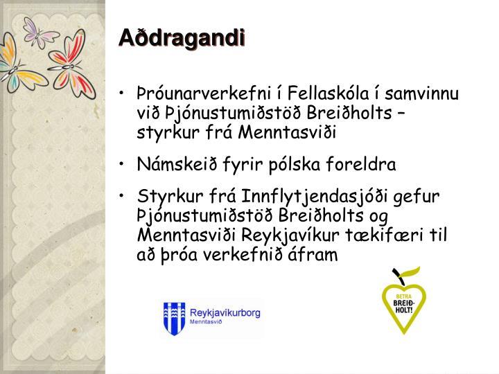 Aðdragandi