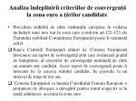 analiza ndeplinirii criteriilor de convergen la zona euro a rilor candidate