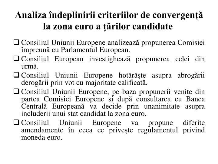 Analiza îndeplinirii criteriilor de convergență la zona euro a țărilor candidate
