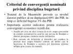 criteriul de convergen nominal privind disciplina bugetar