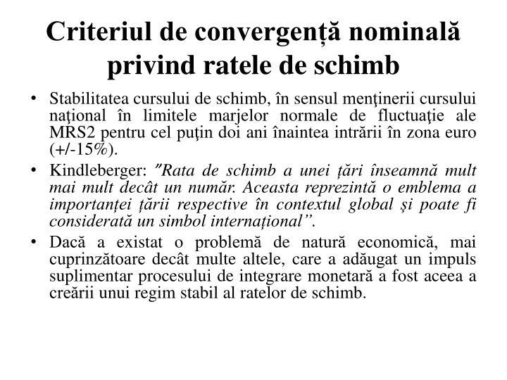 Criteriul de convergență nominală privind ratele de schimb