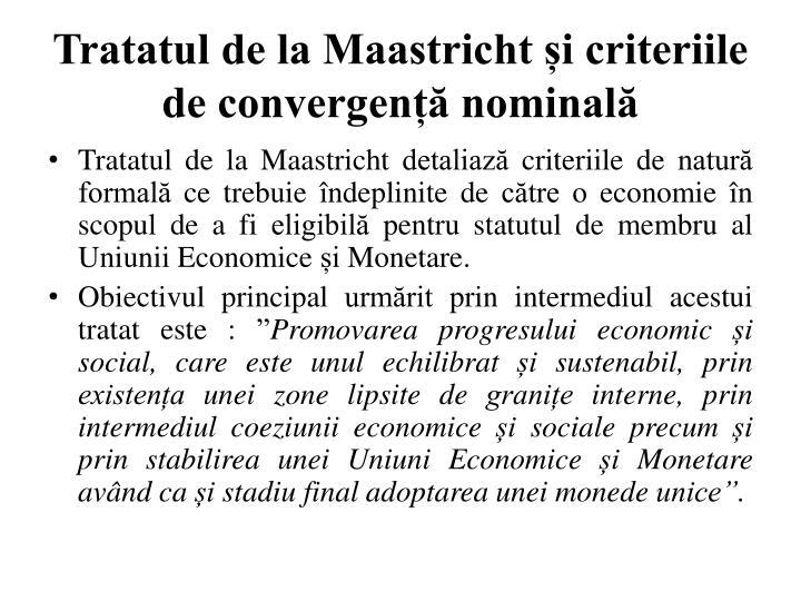 Tratatul de la Maastricht și criteriile de convergență nominală