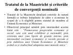 tratatul de la maastricht i criteriile de convergen nominal