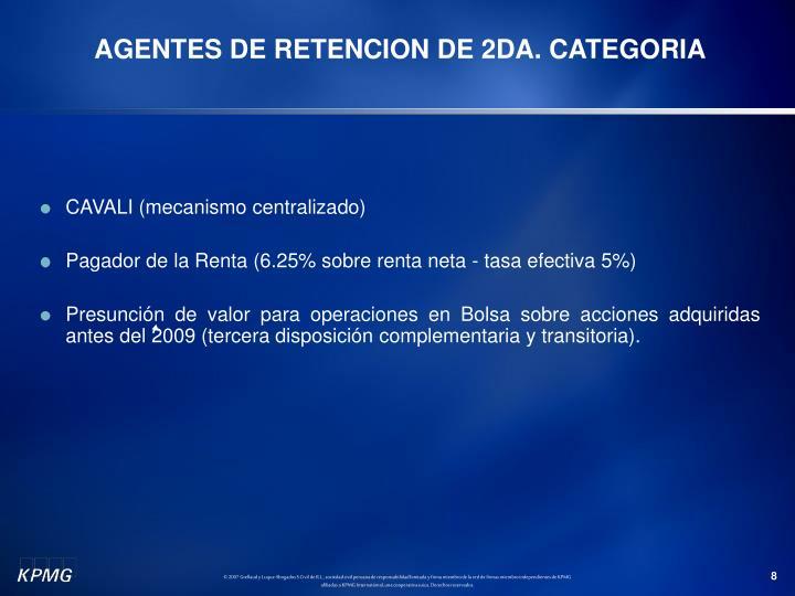 AGENTES DE RETENCION DE 2DA. CATEGORIA