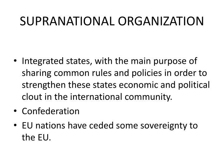SUPRANATIONAL ORGANIZATION