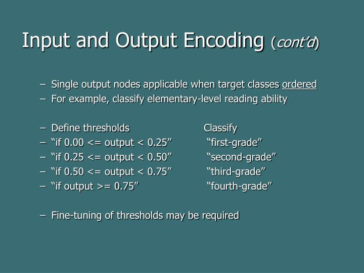 Input and Output Encoding