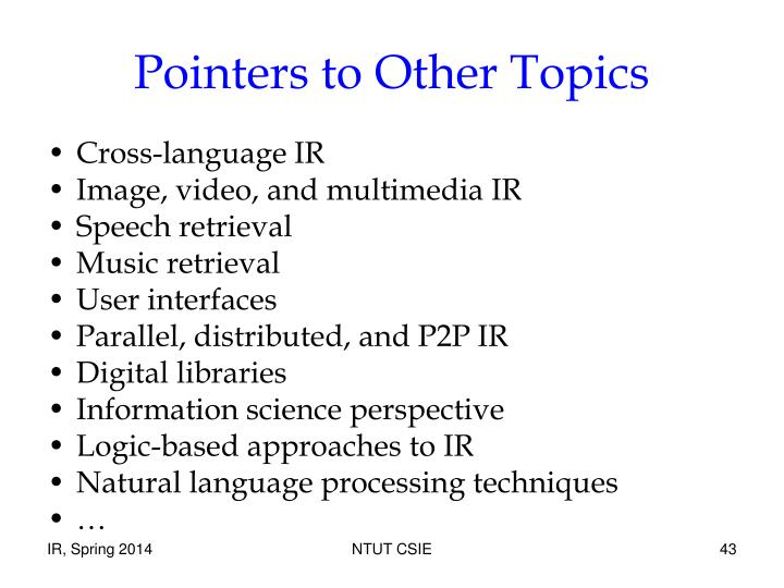 Pointers to Other Topics