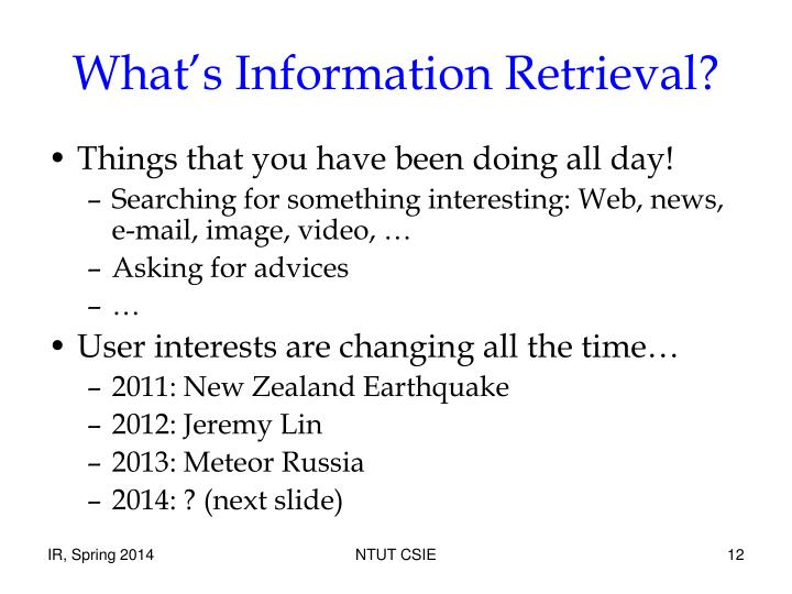 What's Information Retrieval?