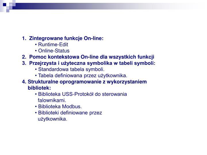 1.  Zintegrowane funkcje On-line: