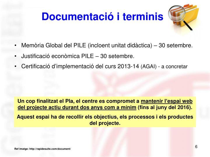 Documentació i terminis