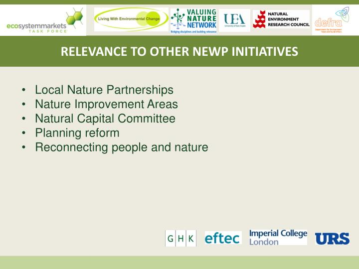 RELEVANCE TO OTHER NEWP INITIATIVES