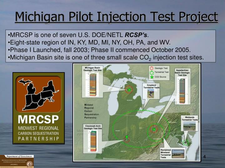 Michigan Pilot Injection Test Project