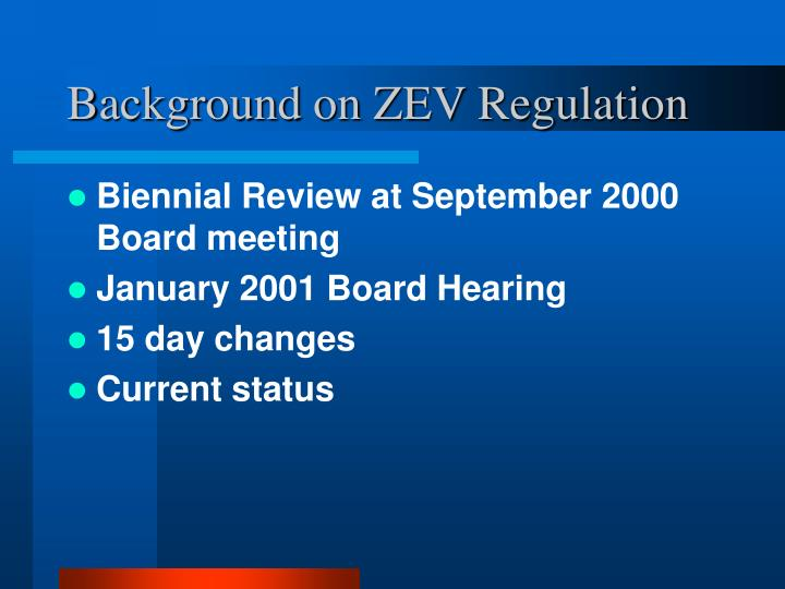 Background on ZEV Regulation
