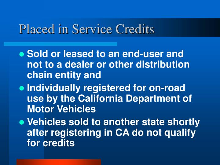 Placed in Service Credits