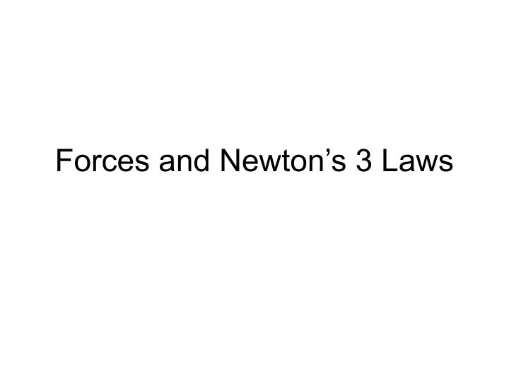 Forces and newton s 3 laws