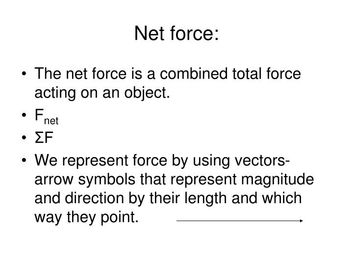 Net force