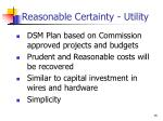 reasonable certainty utility