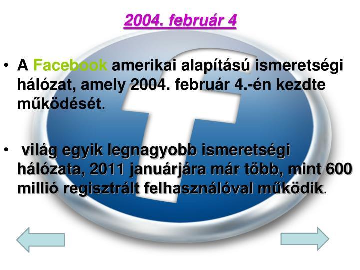 2004.február 4