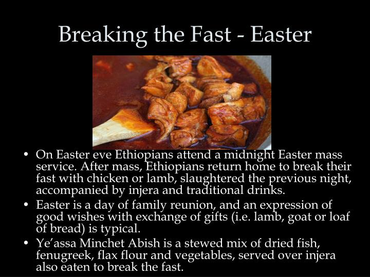 Breaking the Fast - Easter
