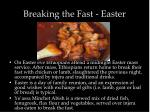 breaking the fast easter