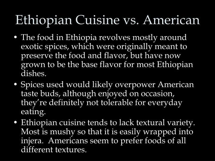 Ethiopian Cuisine vs. American