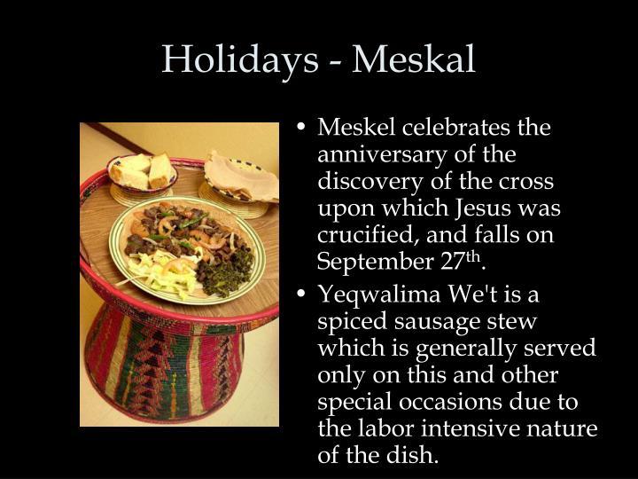 Holidays - Meskal