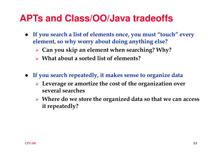 APTs and Class/OO/Java tradeoffs