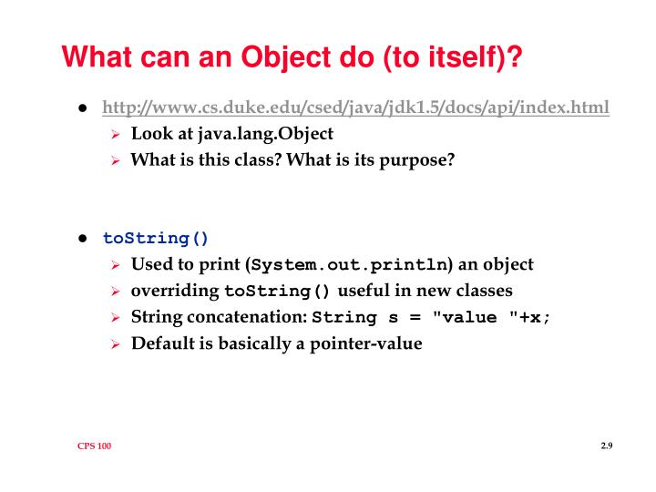 What can an Object do (to itself)?