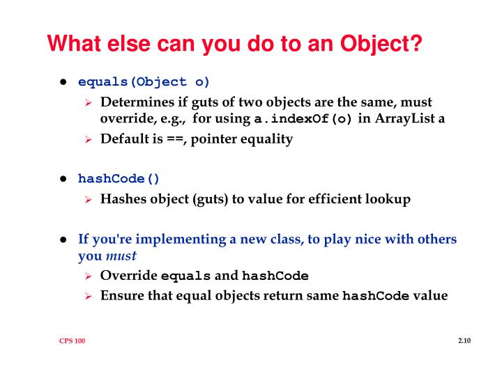 What else can you do to an Object?