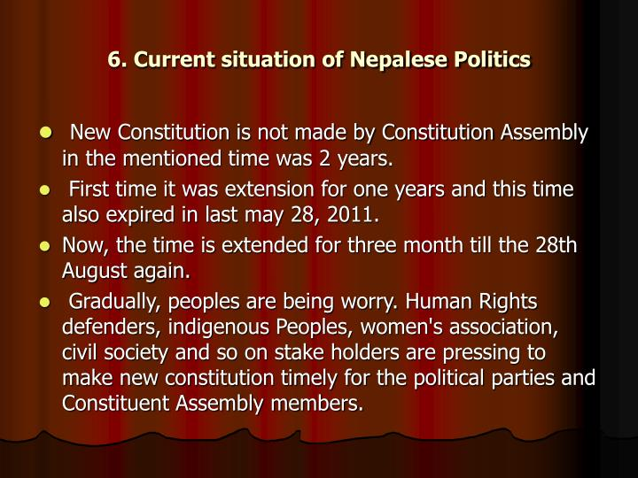 6. Current situation of Nepalese Politics