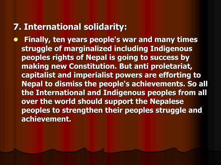 7. International solidarity: