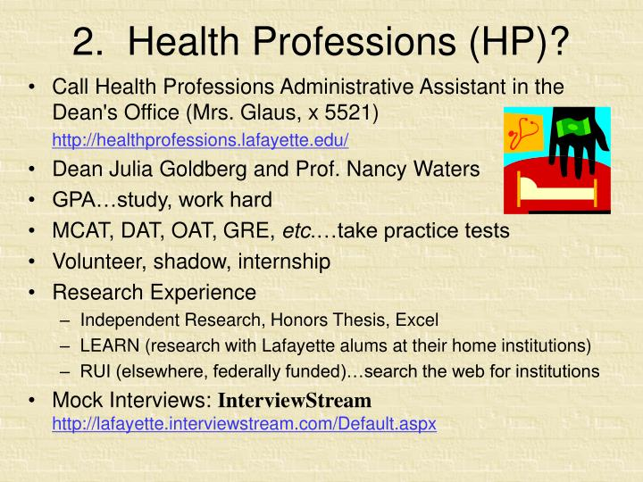 2.  Health Professions (HP)?
