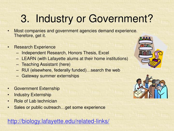 3.  Industry or Government?