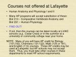 courses not offered at lafayette