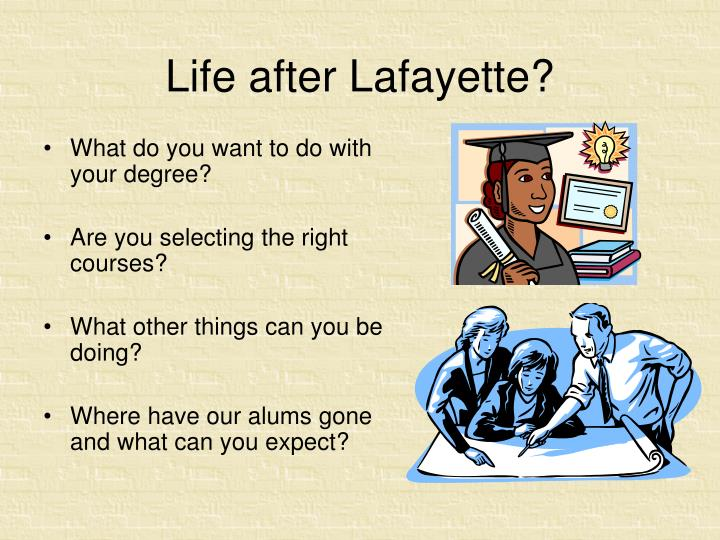 Life after lafayette