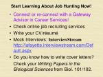 start learning about job hunting now
