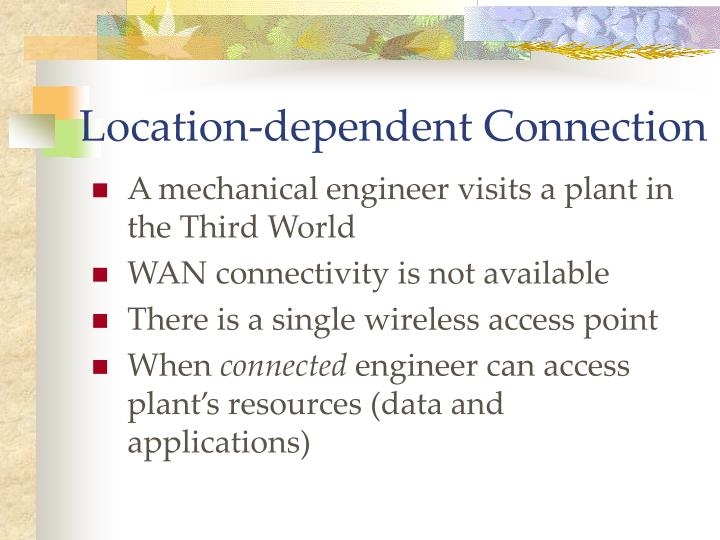 Location-dependent Connection