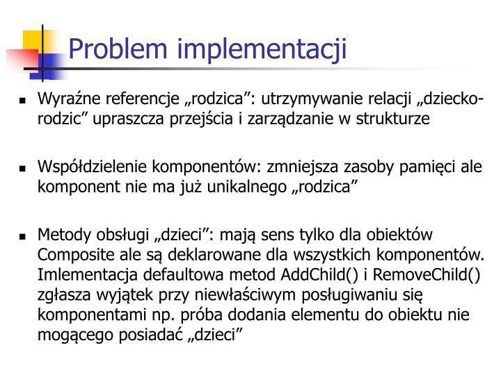 Problem implementacji