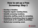 how to set up a free screening step 2