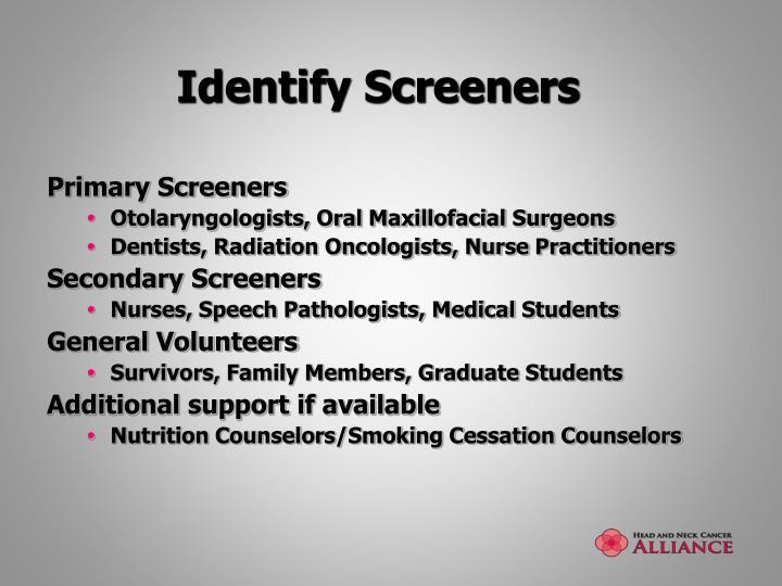 Identify Screeners