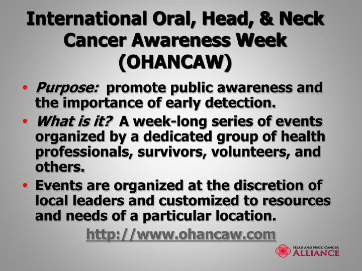 International oral head neck cancer awareness week ohancaw
