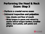 performing the head neck exam step 3