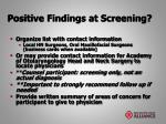 positive findings at screening