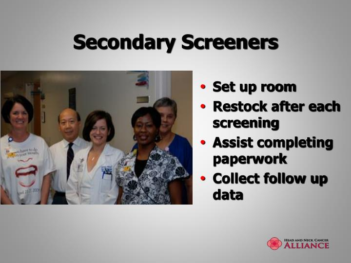 Secondary Screeners